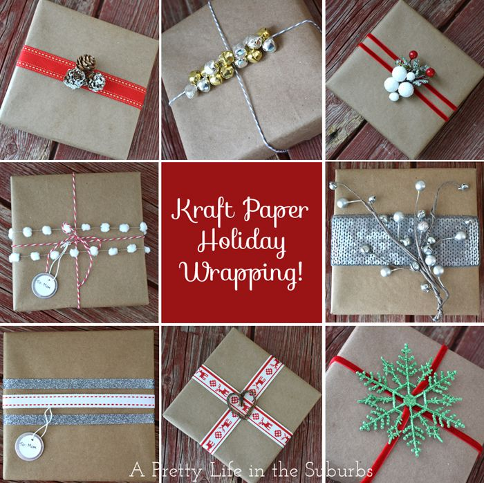 Holiday Gift Wrapping Ideas! Using kraft paper and simple embellishments!