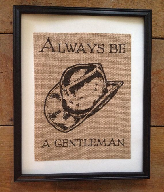Always be a gentleman Burlap Art Cowboy dailyhomemaker.com