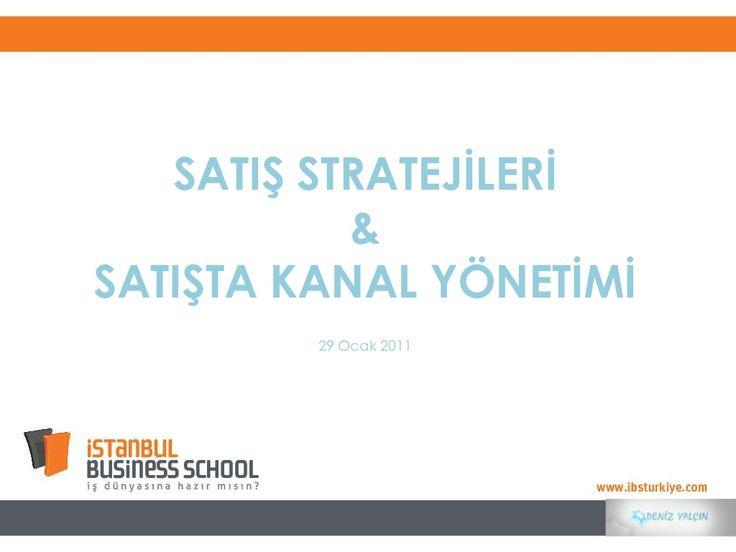 IBS Sunum - Satış Kanal Yönetimi by Istanbul Business School via slideshare