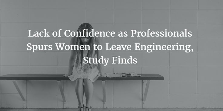 """Lack of Confidence as Professionals Spurs Women to Leave Engineering, Study Finds   article. It's not family or math ability that has young women engineers leave engineering; it's lack of """"professional role confidence"""" I have issue with the title, but this matches with barriers regarding Belief in competence and Belief in task value (it the price worth becoming what I see is an """"engineer""""?)"""