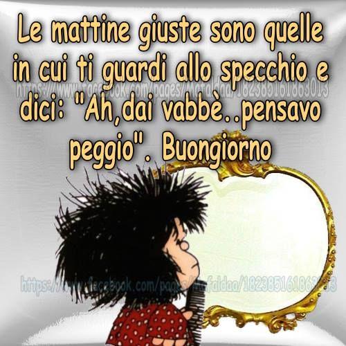 Buongiorno mafaldissima pinterest buongiorno for Immagini divertenti di buongiorno per whatsapp