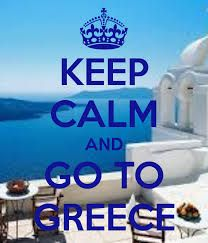keep calm and go to greece