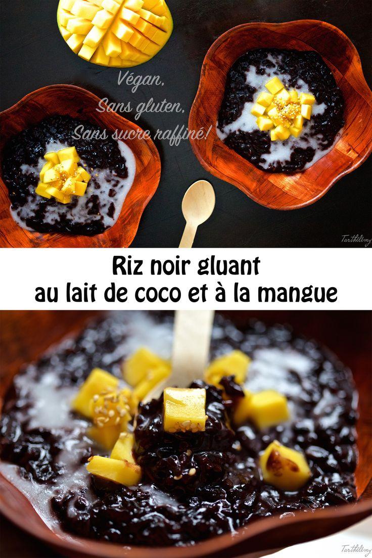 Riz noir gluant au lait de coco et à la mangue (végan et sans gluten) | Cuisine en Scène, le blog cuisine de Lucie Barthélémy - CotéMaison.fr