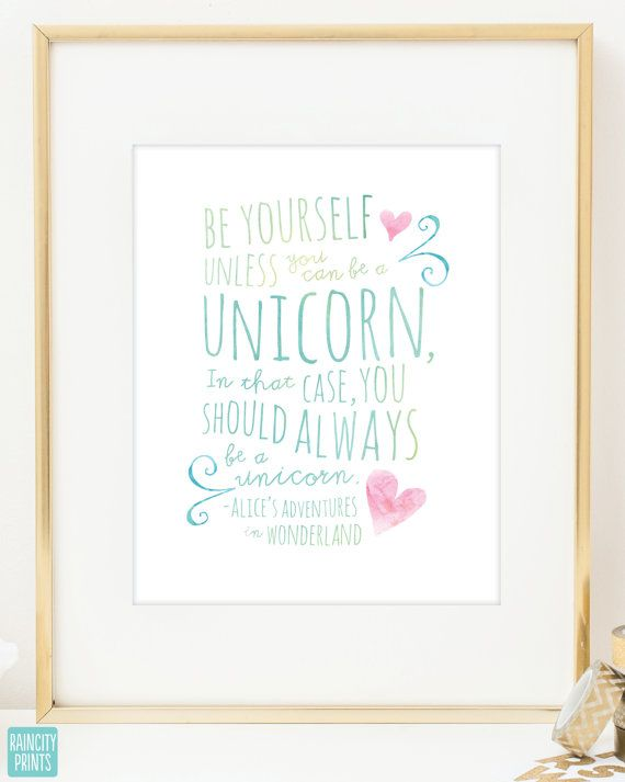 The fifth in my new doodles series, this whimsical quote from Alices Adventures In Wonderland encourages you to always be yourself.... unless of