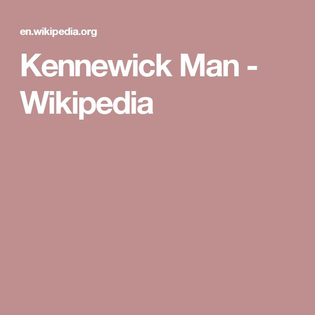 Kennewick Man - Wikipedia
