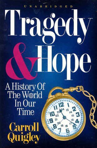 12 best history buffs images on pinterest books to read penguin tragedy hope a history of the world in our time by carroll quigley fandeluxe Choice Image