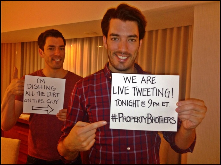 You're invited to a Tweet Party w/ @Jonathan Silver Scott & @Drew Scott! Tonight  9/8c on @HGTV during a NEW episode! Make sure you tweet w/ #PropertyBrothers so we can get to all your questions!! Give us some good ones :)