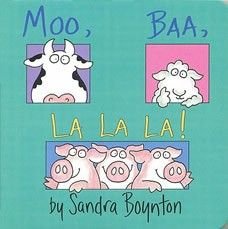 "Moo, Baa, La La La!  by Sandra Boynton - Board Book - Learn how the barnyard animals speak in ""Moo, Baa, La La La!"" The pictures are simple but high contrast, making it easy for your child to focus on the animals one at a time."