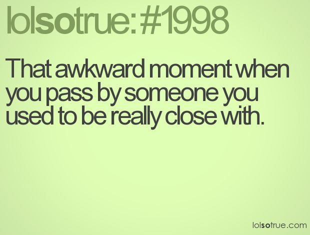1000+ images about That awkward moment on Pinterest | That ...