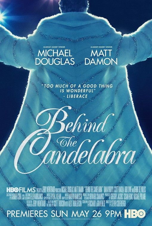 Behind+the+Candelabra GENIUS and amazing performances by Michael Douglas and Matt Damon and Rob Lowe!