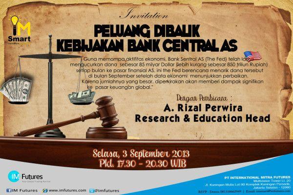 Ikuti Seminar kami yang akan membahas tentang 'Peluang Dibalik Kebijakan Bank Central AS' dengan Pak A. Rizal Perwira.  Gratis