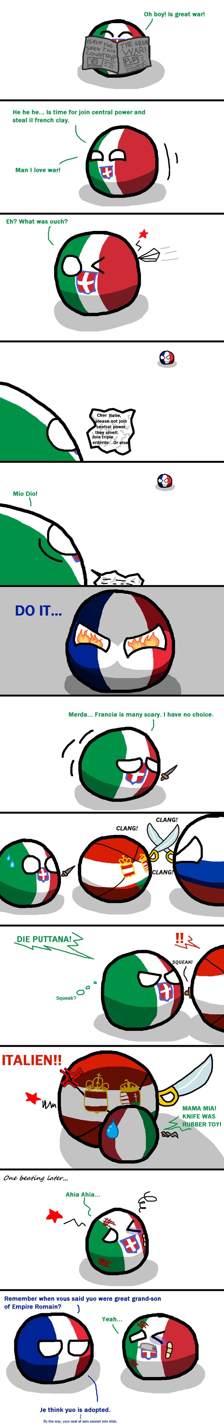 WW1: Kingdom of Italy in a nutshell - Je think yuo were adopted.