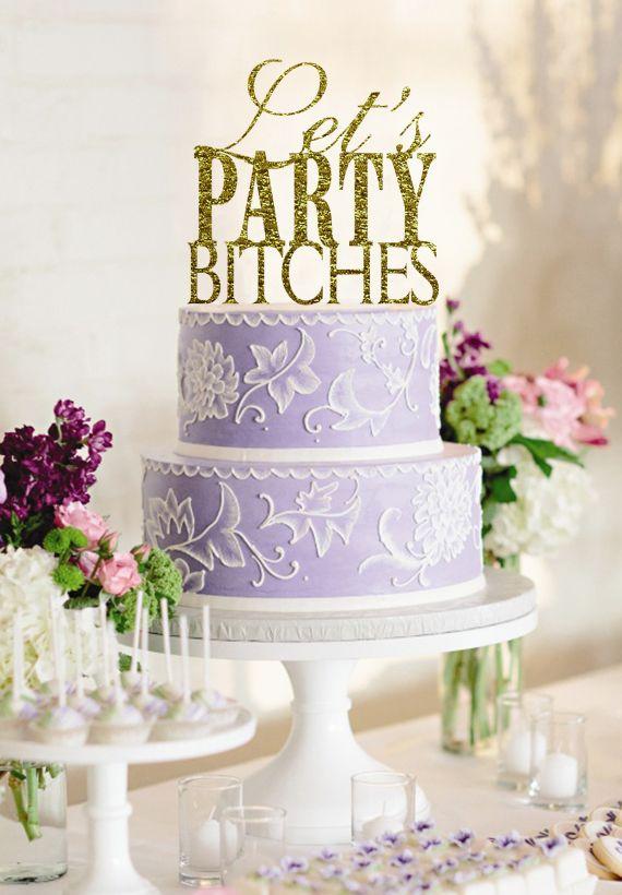 Gepersonaliseerde Laten Party Bitches Acryl Glitter Gold Party Cake Toppers Decoratie voor Bruiloft Verjaardagsfeestje Gunsten…