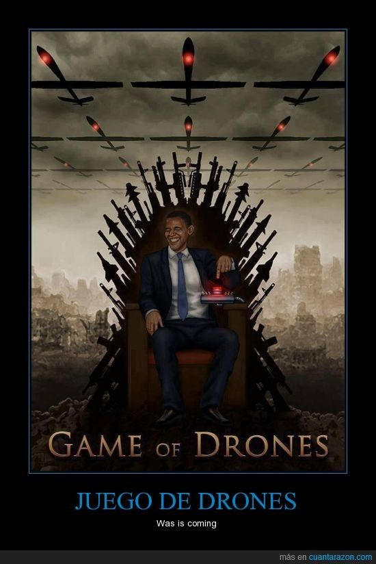 JUEGO DE DRONES - Was is coming