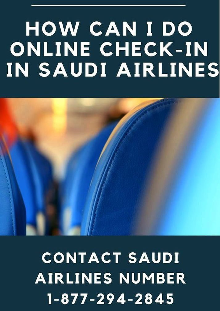 Looking for how to check in online in Saudi airlines, Contact 1(877