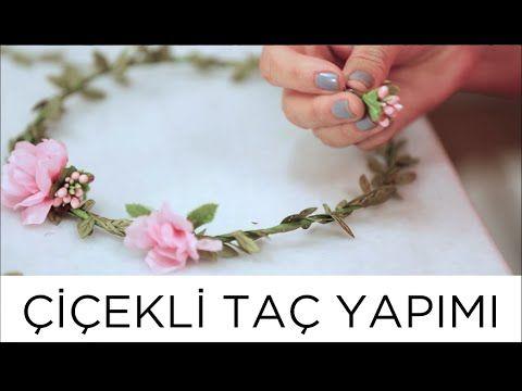 Çiçekli Taç Nasıl Yapılır | Derya Baykal - YouTube