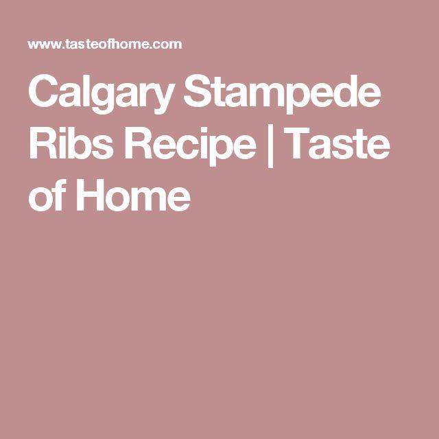Calgary Stampede Ribs Recipe | Taste of Home