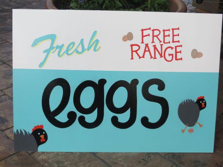 fresh free range eggs sign.