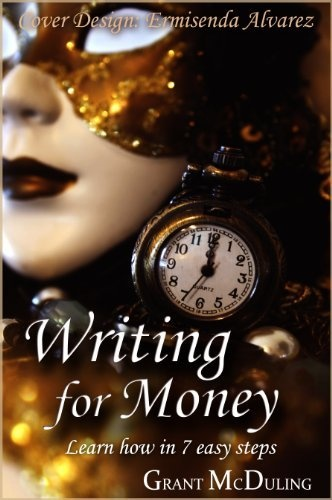 Writing for Money by Grant McDuling, http://www.amazon.com/dp/B004T4LH28/ref=cm_sw_r_pi_dp_rBBmrb1P4F179