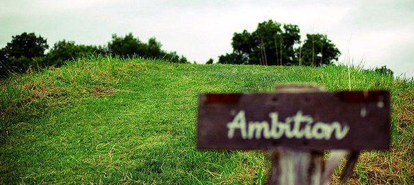 L'ambition n'est pas une volonté de puissance mais une volonté de réalisation de soi