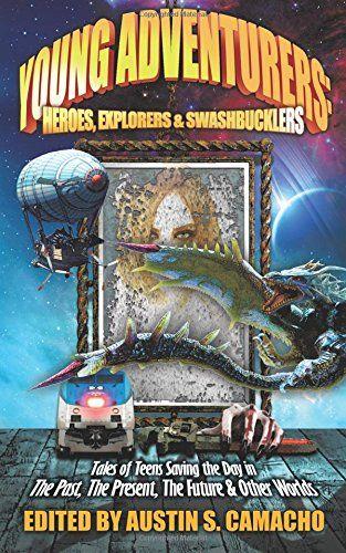 Young Adventurers: Heroes, Explorers & Swashbucklers by J... https://www.amazon.com/dp/1940758076/ref=cm_sw_r_pi_dp_x_jlCVybVSHBAPP