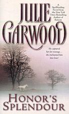 Julie Garwood is a Great Author! This is my all time favorite fiction book!