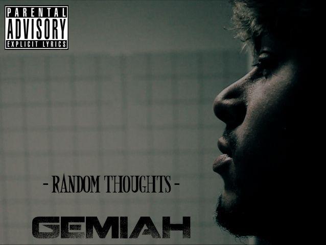 Gemiah - Random Thoughts Mixtape cover