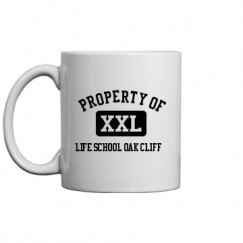 Life School Oak Cliff - Dallas, TX | Mugs & Accessories Start at $14.97