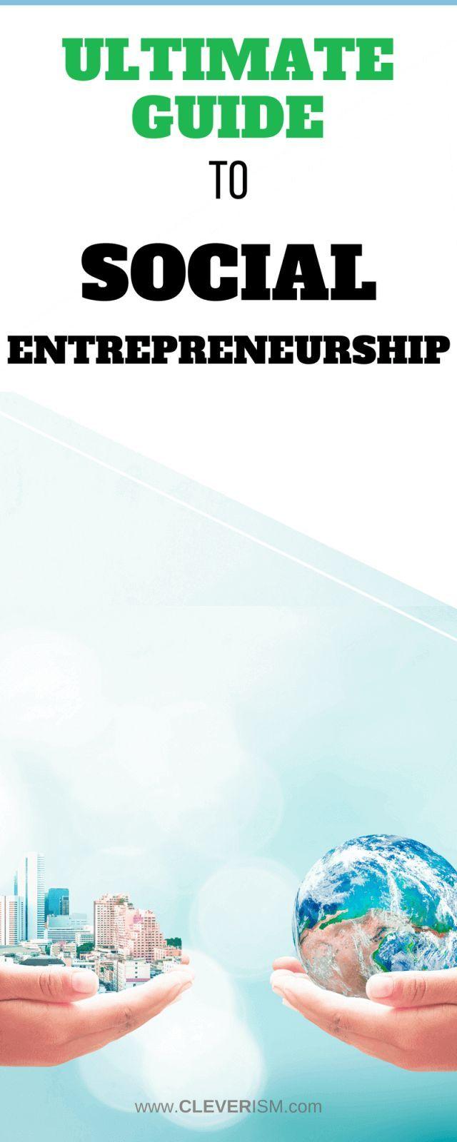 ultimate guide to social entrepreneurship | social entrepreneurship