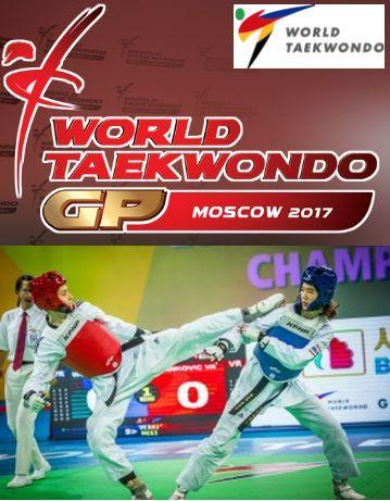 Η κορυφαία διοργάνωση Ταεκβοντό Grand Prix Series στη Μόσχα ,4-6 Αυγούστου