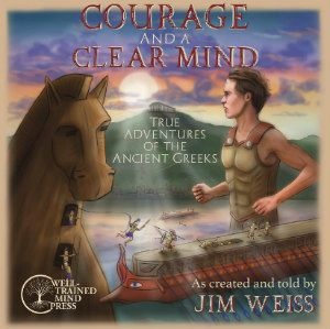 Courage and  a Clear Mind: audiobook for ancient Greece