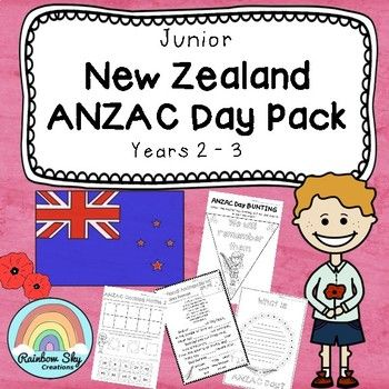 NZ ANZAC Day Pack. This pack has been created to teach Year 3 - 4 students about the importance of ANZAC Day in New Zealand. It includes a set of learning activities that can be used as a sequenced series of lessons or as individual tasks. ~ Rainbow Sky Creations ~