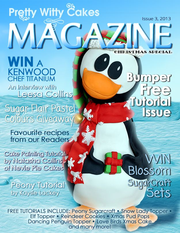 The Bumper Xmas edition of the Pretty witty Cakes Magazine. Free to download on our website and 106 pages
