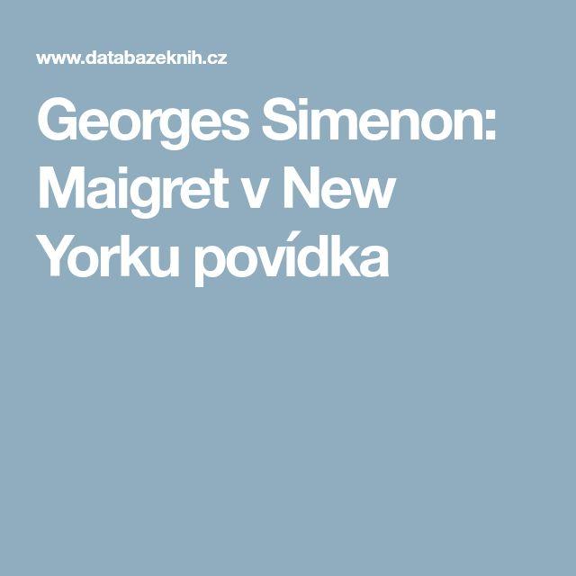 Georges Simenon: Maigret v New Yorku povídka