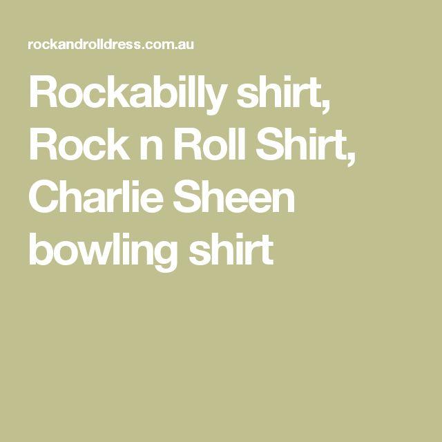 Rockabilly shirt, Rock n Roll Shirt, Charlie Sheen bowling shirt