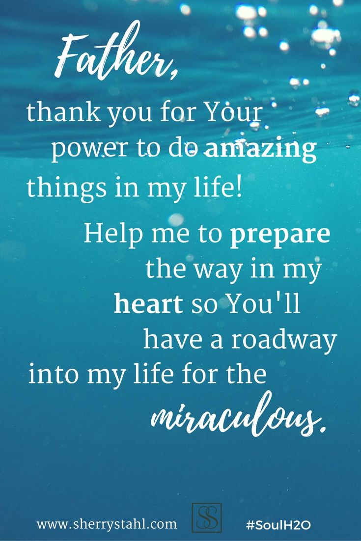 For the devotional #SoulH2O... and I say yes, a roadway into my life for the miraculous!!! Yes!!!