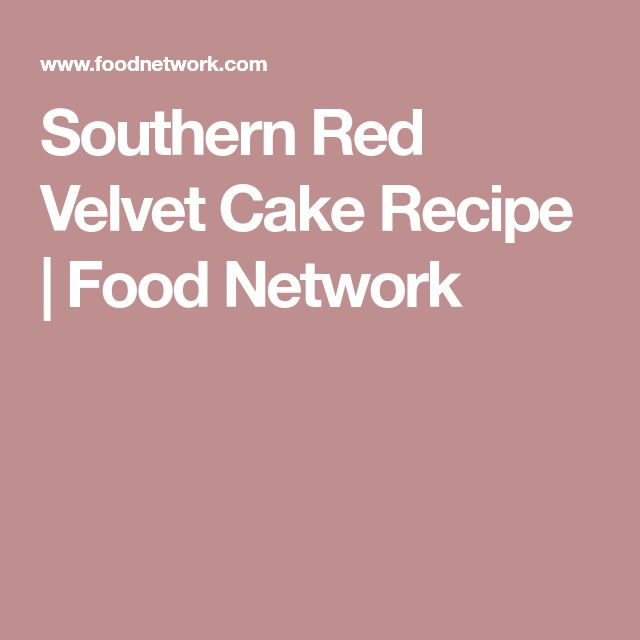 Southern Red Velvet Cake Recipe | Food Network