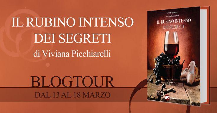 """""""Il rubino intenso dei segreti"""" di Viviana Picchiarelli"""