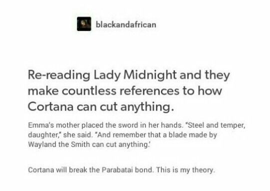 and now on cassie clare's tumblr she has a snippet and i picture of emma cutting the rune with cortana and holy fuck i can not wait for lord of shadows