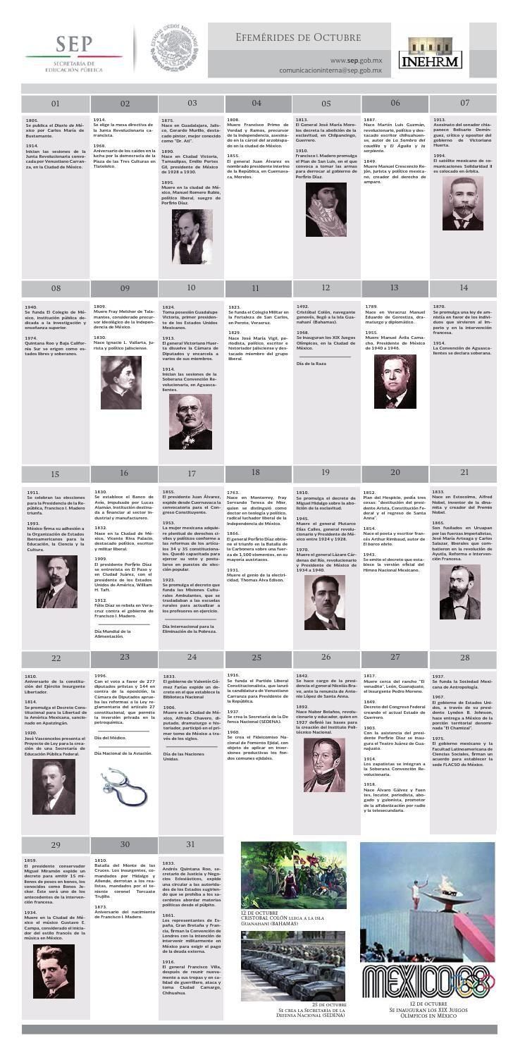 EFEMÉRIDES DE OCTUBRE - INEHRM Compendio de efemérides del mes de octubre en México por Instituto Nacional de Estudios Históricos de las Revoluciones de México (INEHRM) de la Secretaría de Educación Pública (SEP).