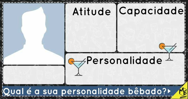 Qual é a sua personalidade bebido?