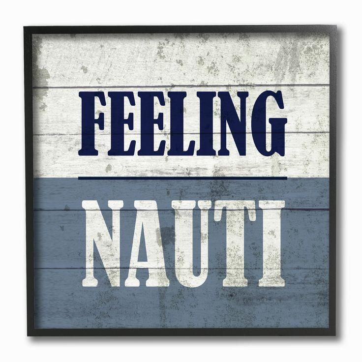 Stupell Feeling Nauti Beach Humor Framed Giclee Texturized Art, Blue