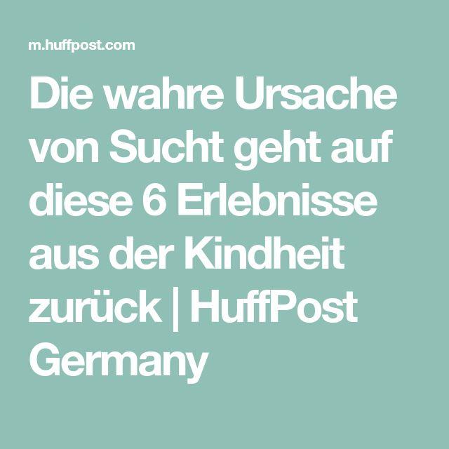 Die wahre Ursache von Sucht geht auf diese 6 Erlebnisse aus der Kindheit zurück | HuffPost Germany
