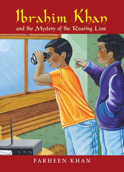 'Ibrahim Khan and the Mystery of the Roaring Lion' by Farheen Khan ~ Tree forts, maple trees – and roaring lions? When their classmate Yusuf hears ferocious roaring lions and creepy laughing hyenas in his backyard, he calls the best detectives he knows, Ibrahim and Zayn Khan! Join the 3rd grade detective duo as they solve the thrilling case of The Roaring Lion! #children #fiction #preteen #theislamicfoundation #farheenkhan