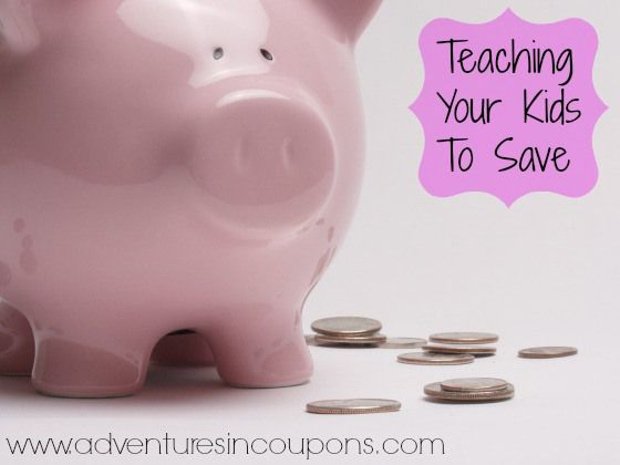 Teaching Your Kids to Save - How to and Why