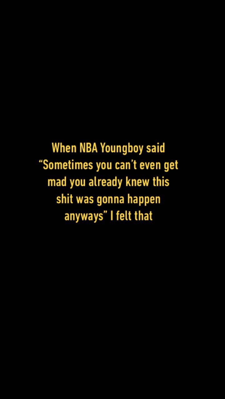 Nba Youngboy Quotes Lyrics Pinterest Nba Quotes Trippy Quotes