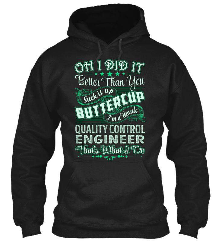 Quality Control Engineer - Did It #QualityControlEngineer