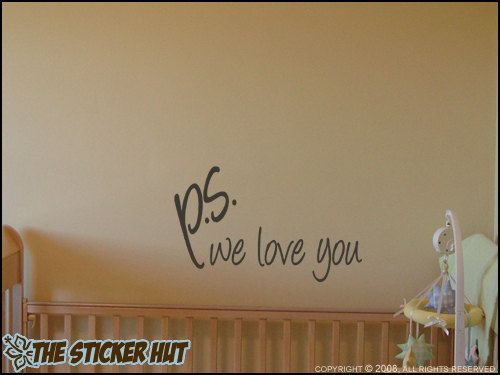 ps we love you Nursery Baby Bedroom Decor Vinyl by thestickerhut, $11.99