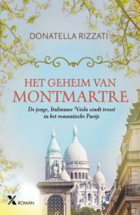 Het geheim van Montmartre - Donatella Rizzati - Lekker verhaal om even mee weg te duiken op de bank - http://wp.me/p5934q-1EO