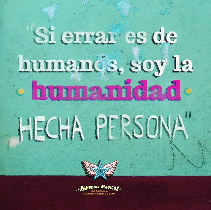Es de humanos...